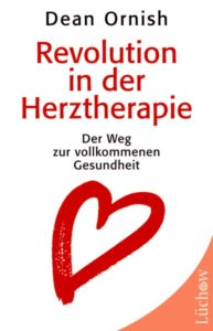 Buch-Cover: Dean Ornish, Revolution in der Herztherapie
